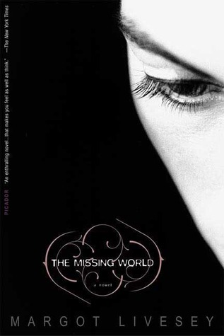 The Missing World (2006) by Margot Livesey