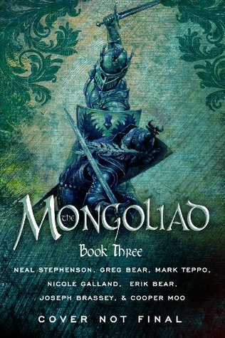 The Mongoliad: Book Three (2013) by Neal Stephenson