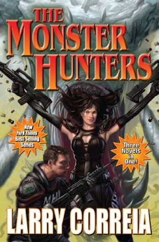 The Monster Hunters (2012) by Larry Correia