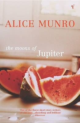 The Moons of Jupiter (2004) by Alice Munro