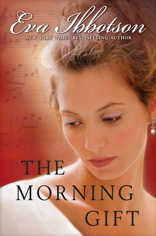 The Morning Gift (2007) by Eva Ibbotson