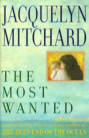The Most Wanted (1998) by Jacquelyn Mitchard