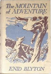 The Mountain of Adventure (2015) by Enid Blyton