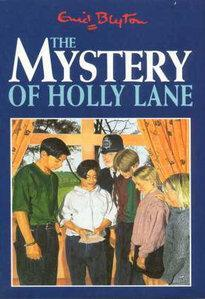The Mystery of Holly Lane (1988) by Enid Blyton