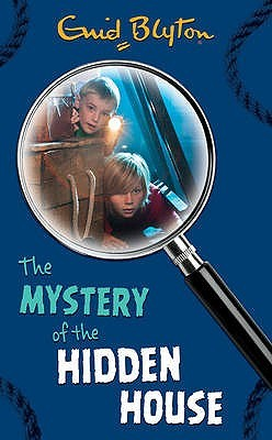 The Mystery of the Hidden House (2015) by Enid Blyton