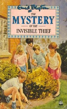 The Mystery of the Invisible Thief (1991) by Enid Blyton