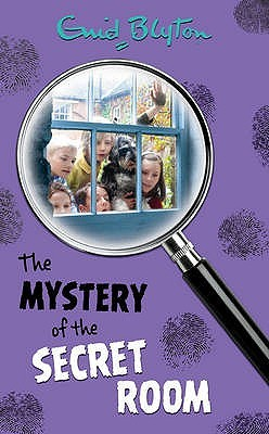The Mystery of the Secret Room (2015) by Enid Blyton