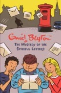 The Mystery of the Spiteful Letters (2015) by Enid Blyton