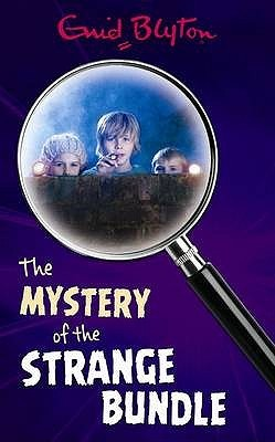 The Mystery of the Strange Bundle (2003) by Enid Blyton