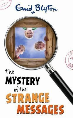 The Mystery of the Strange Messages (2003) by Enid Blyton