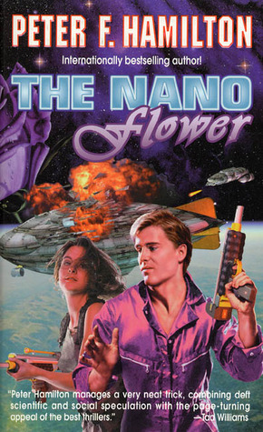 The Nano Flower (1999) by Peter F. Hamilton