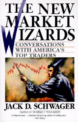 The New Market Wizards: Conversations with America's Top Traders (1994)