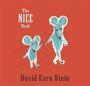 The Nice Book (2008) by David Ezra Stein