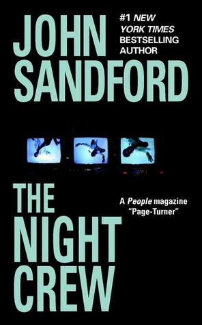 The Night Crew (1998) by John Sandford