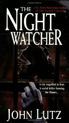 The Night Watcher (2002) by John Lutz
