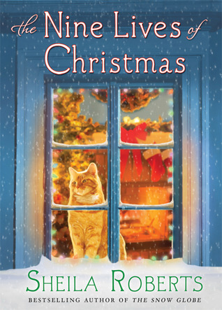 The Nine Lives of Christmas (2011) by Sheila Roberts