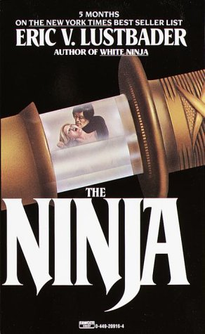 The Ninja (1985) by Eric Van Lustbader