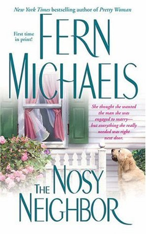 The Nosy Neighbor (2005) by Fern Michaels