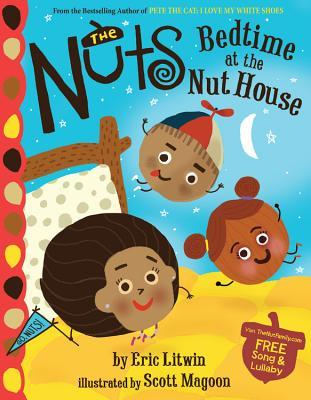 The Nuts: Bedtime at the Nut House (2014) by Eric Litwin