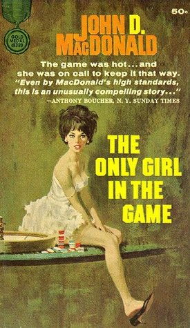 The Only Girl in the Game (1981) by John D. MacDonald