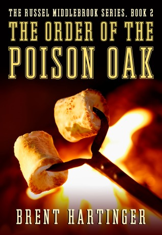 The Order of the Poison Oak (2012) by Brent Hartinger