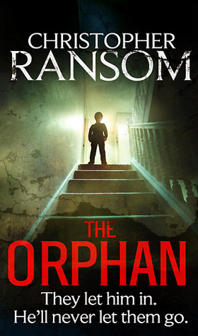 The Orphan (2013) by Christopher Ransom