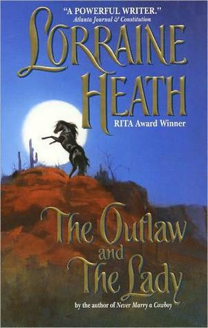 The Outlaw and the Lady (2001) by Lorraine Heath