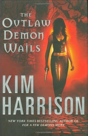 The Outlaw Demon Wails (2008) by Kim Harrison