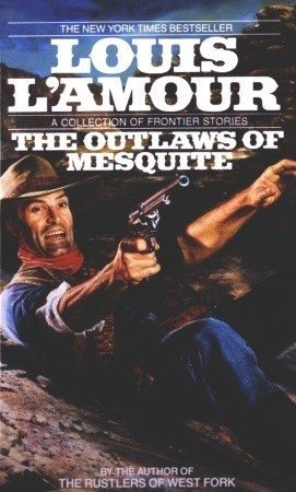The Outlaws of Mesquite (1991)
