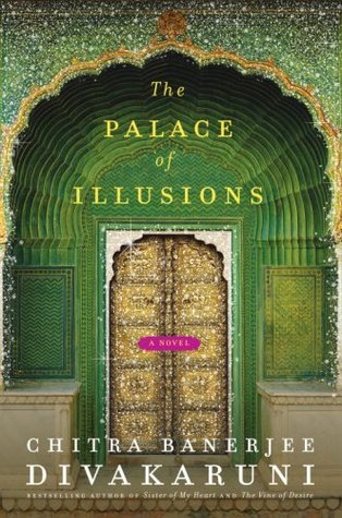 The Palace of Illusions (2008) by Chitra Banerjee Divakaruni