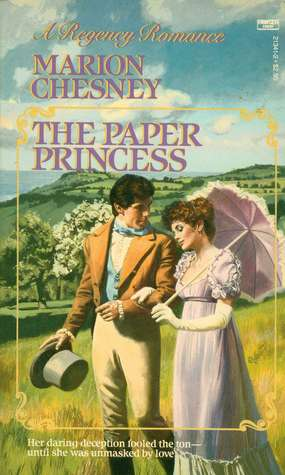 The Paper Princess (1987) by Marion Chesney