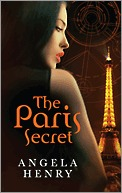 The Paris Secret (2011) by Angela Henry