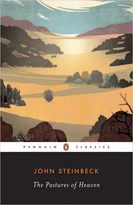 The Pastures of Heaven (2011) by John Steinbeck