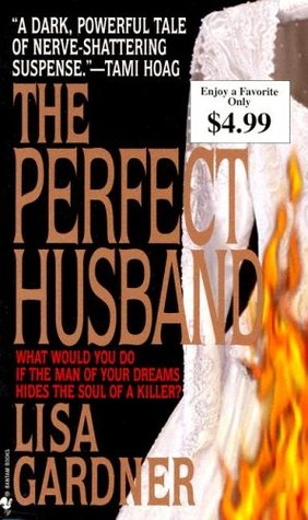 The Perfect Husband (2004) by Lisa Gardner