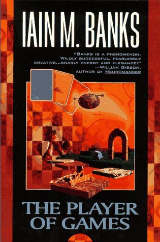 The Player of Games (1997) by Iain M. Banks