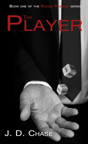 The Player (2014) by J.D. Chase