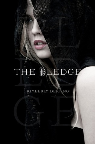The Pledge (2011) by Kimberly Derting