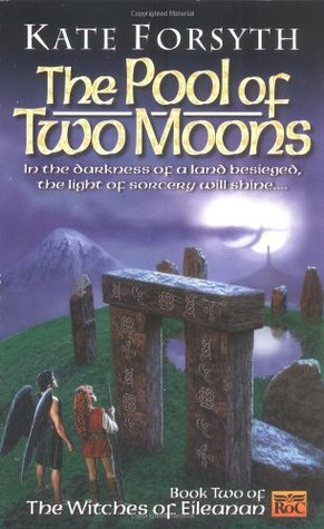 The Pool of Two Moons (1999) by Kate Forsyth