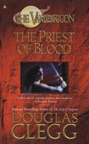 The Priest of Blood (2006) by Douglas Clegg