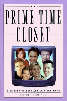 The Prime Time Closet: A History of Gays and Lesbians on TV (2002)