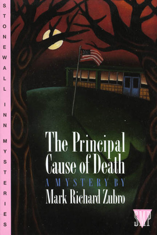 The Principal Cause of Death (1993) by Mark Richard Zubro