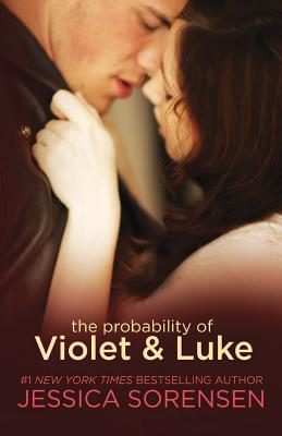 The Probability of Violet and Luke (2014) by Jessica Sorensen