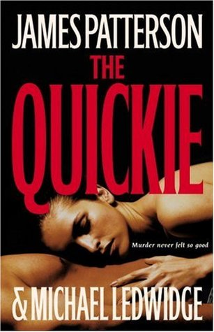 The Quickie (2007) by James Patterson