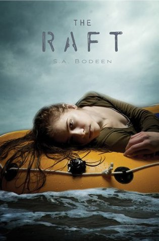 The Raft (2012) by S.A. Bodeen