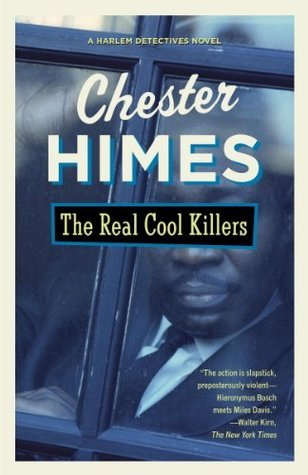 The Real Cool Killers (1988) by Chester Himes