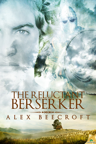The Reluctant Berserker (2014) by Alex Beecroft