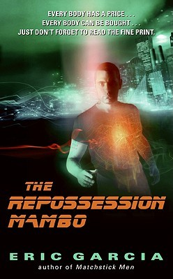 The Repossession Mambo (2009) by Eric Garcia