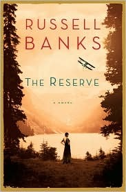 The Reserve (2008) by Russell Banks