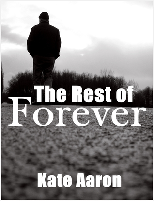 The Rest of Forever (2012)