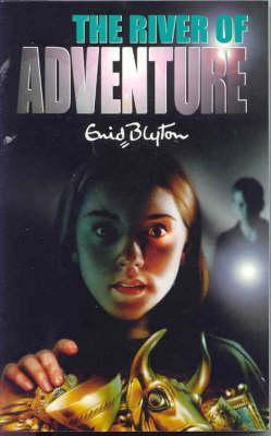 The River of Adventure (2000) by Enid Blyton